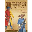 Make your own medieval clothing: Basic garments for men